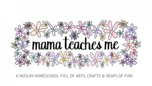mamateachesme, mama teaches me, muslim, homeschool, arts crafts,