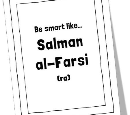 MTM Stories: Be Smart like Salman al-Farsi (ra)